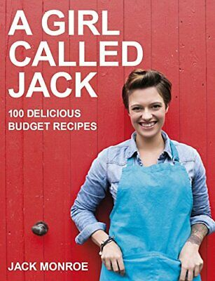 A Girl Called Jack: 100 delicious budget recipes by Monroe, Jack Book The Cheap