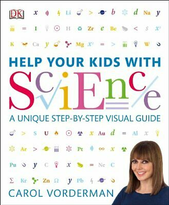Help Your Kids with Science: A Unique Step-by-Step Visual... by Vorderman, Carol