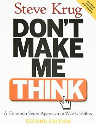 Don't Make Me Think: A Common Sense Approach to Web ... by Krug, Steve Paperback
