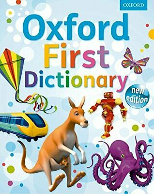 OXFORD FIRST DICTIONARY NEW ED by Oxford Dictionaries Hardback Book The Cheap