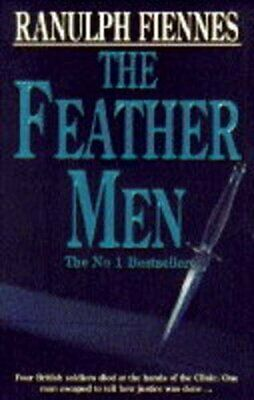 The Feather Men, Fiennes, Sir Ranulph Paperback Book