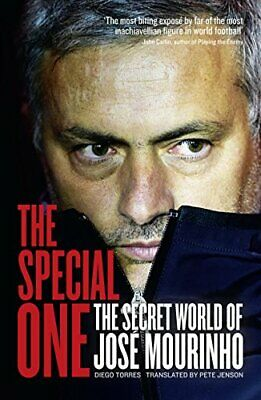The Special One: The Secret World of Jose Mourinho by Torres, Diego Book The