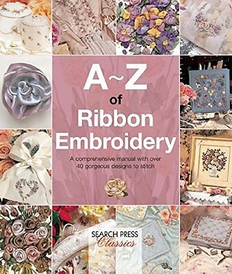 A-Z of Ribbon Embroidery - Country Bumpkin - embroidery book (A - Z Embroidery)