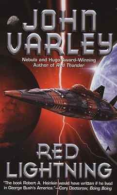 Red Lightning - Mass Market Paperback NEW Varley, John 2007-05-01