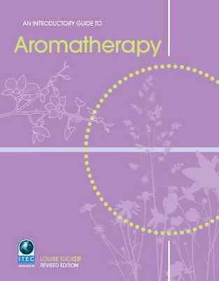 An Introductory Guide to Aromatherapy - Paperback NEW Tucker, Louise 2009-06-01