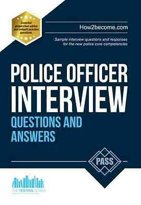 Police Officer Interview Questions and Answers 2016 Edi - Paperback NEW How2beco