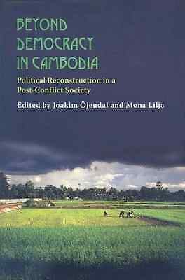 Beyond Democracy in Cambodia: Political Reconstruction  - Paperback NEW Ojendal,
