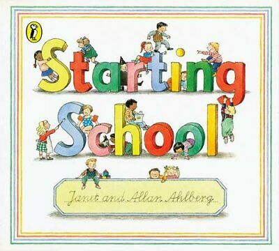 Starting School (Picture Puffin) by Janet Ahlberg 014050737X