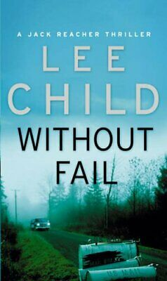 Without Fail: (Jack Reacher 6) by Child, Lee Book The Cheap Fast Free Post