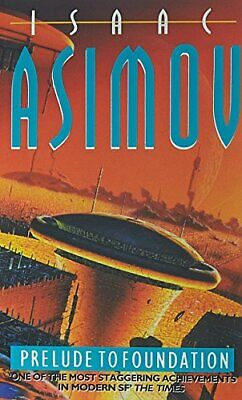 Prelude to Foundation (The Foundation Series) by Asimov, Isaac Paperback Book