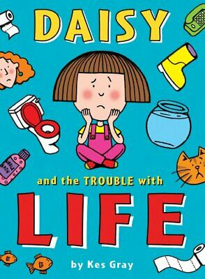 Daisy and the Trouble with Life (Daisy Fiction) by Gray, Kes Paperback Book The