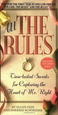 All the Rules: Time-Tested Secrets for Capturing the Hea... by Sherrie Schneider