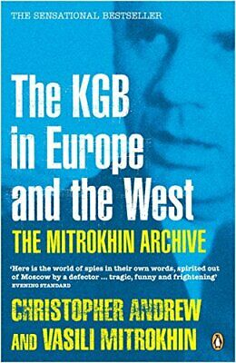 The Mitrokhin Archive: The KGB in Europe and t... by Mitrokhin, Vasili Paperback