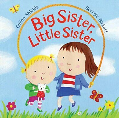 Big Sister, Little Sister, Shields, Gillian Paperback Book The Cheap Fast Free