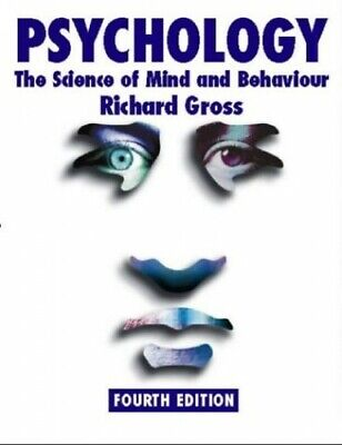 Psychology: The Science of Mind and Behaviour 4th... by Gross, Richard Paperback