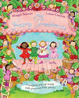 My Fairy Treehouse by Bateson, Maggie Novelty book Book The Cheap Fast Free Post