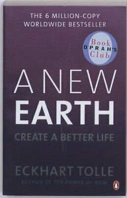 A New Earth: Create a Better Life by Tolle, Eckhart Paperback Book The Cheap