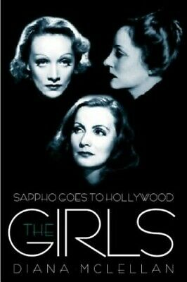The Girls: Sappho Goes to Hollywood by McLellan, Diana Hardback Book The Cheap