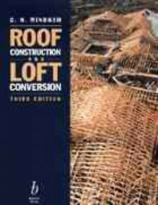 Roof Construction and Loft Conversion by Mindham, C. N. Paperback Book The Cheap