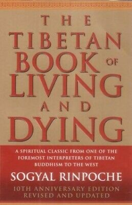 The Tibetan Book Of Living And Dying: A Spiritu... by Rinpoche, Sogyal Paperback