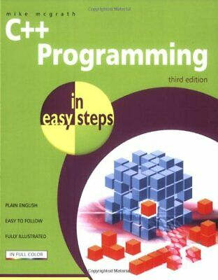 C++ Programming in Easy Steps by McGrath, Mike Paperback Book The Cheap Fast