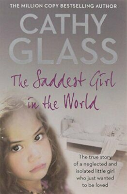 The Saddest Girl in the World by Glass, Cathy Paperback Book The Cheap Fast Free