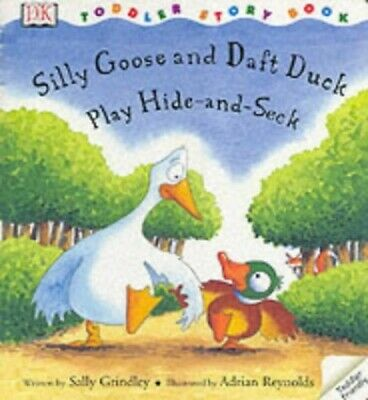 DK Toddler Story Book: Silly Goose Daft Duck by DK Paperback Book The Cheap Fast