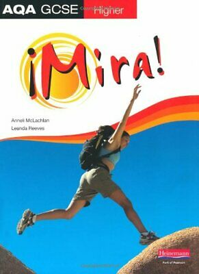 Mira AQA GCSE Spanish Higher Student Book by Mclachlan, Ms Anneli Paperback The