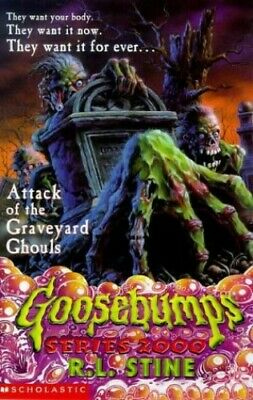Attack of the Graveyard Ghouls (Goosebumps 2000) by Stine, R. L. Paperback Book