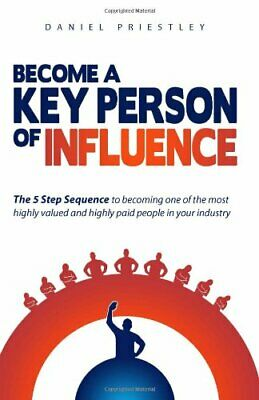 Become a Key Person of Influence by Daniel Priestley Paperback Book The Cheap