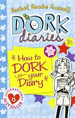 Dork Diaries 3 � : How to Dork Your Diary by Russell, Rachel Renee Book