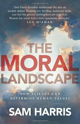 The Moral Landscape by Harris, Sam Hardback Book The Cheap Fast Free Post