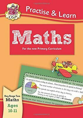 New Curriculum Practise & Learn: Maths for Ages 10-11 (CGP KS2 P... by CGP Books