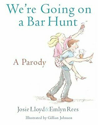 We're Going on a Bar Hunt: A Parody by Josie Lloyd Book The Cheap Fast Free Post