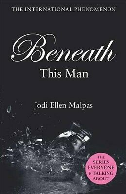 Beneath This Man by Malpas, Jodi Ellen Book The Cheap Fast Free Post