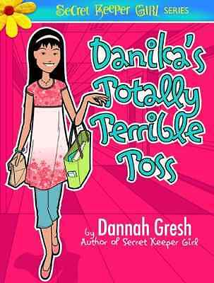 Danika's Totally Terrible Toss: The Legend of the Purpl - Gresh, Dannah NEW Pape