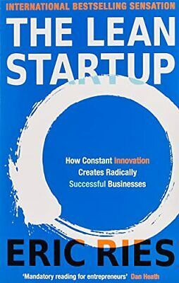 The Lean Startup: How Constant Innovation Creates Radically Suc... by Ries, Eric