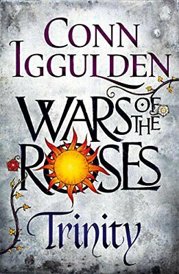 Wars of the Roses: Trinity (The Wars of the Roses) by Iggulden, Conn Book The