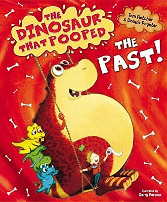 The Dinosaur That Pooped The Past! by Poynter, Dougie Book The Cheap Fast Free
