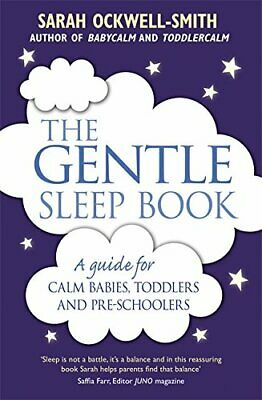 The Gentle Sleep Book: For calm babies, toddlers and ... by Ockwell-Smith, Sarah