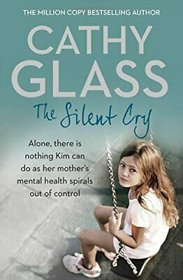 The Silent Cry by Glass, Cathy Book The Cheap Fast Free Post