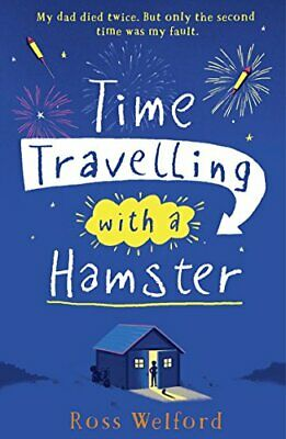 Time Travelling with a Hamster by Welford, Ross Book The Cheap Fast Free Post