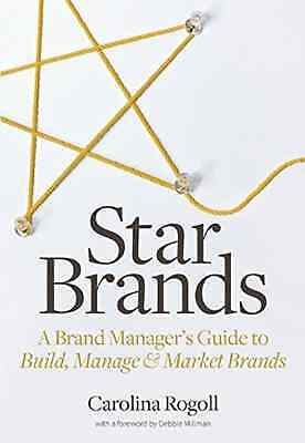Star Brands: A Brand Manager's Guide to Build, Manage & - Paperback NEW Debbie M