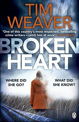 Broken Heart: David Raker Missing Persons #7 by Weaver, Tim Book The Cheap Fast