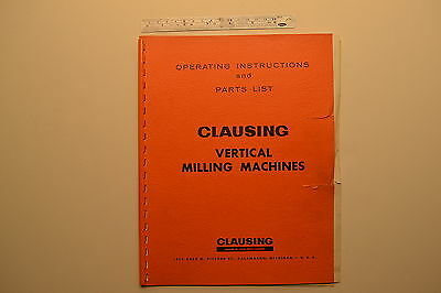 #J104 CLAUSING Vertical Milling Machines Operating Instructions & Parts List '66