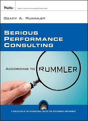 Serious Performance Consulting According to Rummler by Geary A. Rummler (English