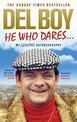 He Who Dares by Trotter, Derek 'Del Boy' Book The Cheap Fast Free Post