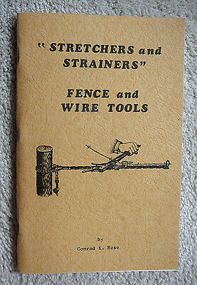 Barbed Wire Fence Stretcher & Wire Tools  Book - Bose 1975 - Nos New Old Stock