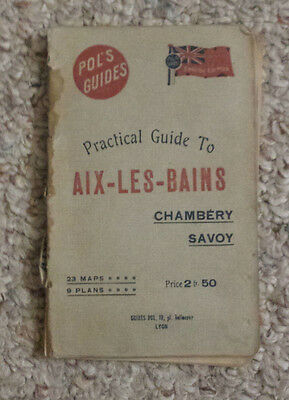 POL'S GUIDE AIX-LES-BAINS Chambery Savoy 1918 English Edi Travel Guide France