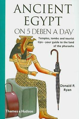 Ancient Egypt on 5 Deben a Day by Donald P. PhD Ryan (English) Paperback Book Fr